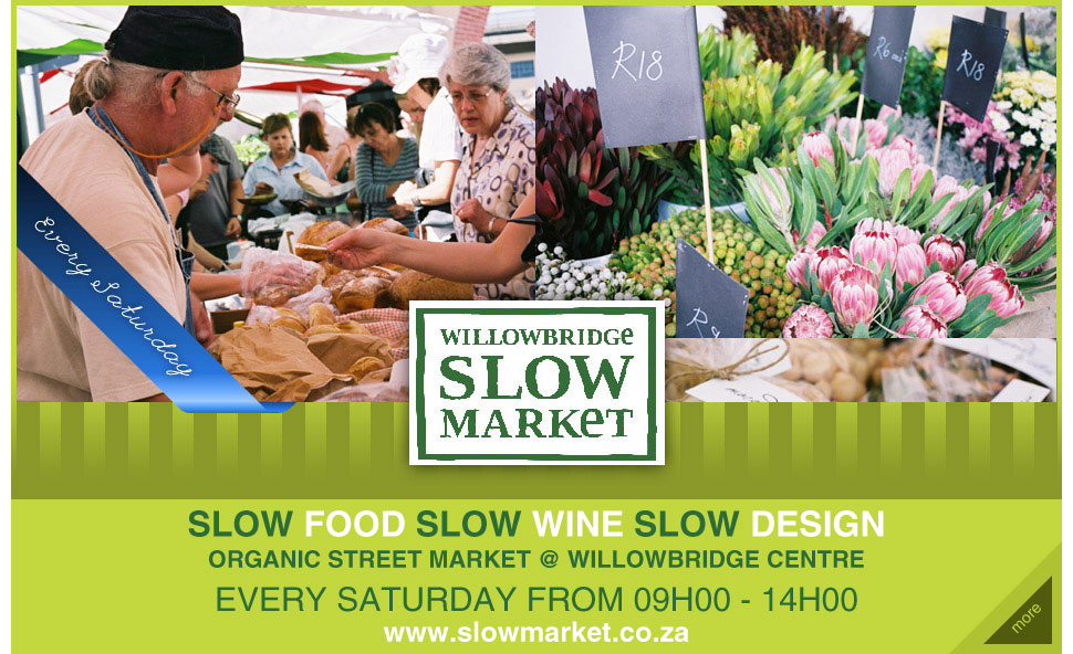 Willowbridge Slow Market (Tygervalley)
